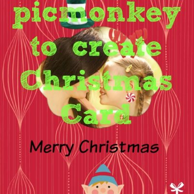 How to make your own Christmas cards using picmonkey